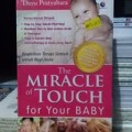 The Miracle Of Touch For Your Baby