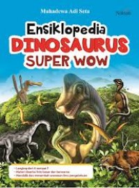 Image of Ensiklopedia Dinosaurus Super Wow